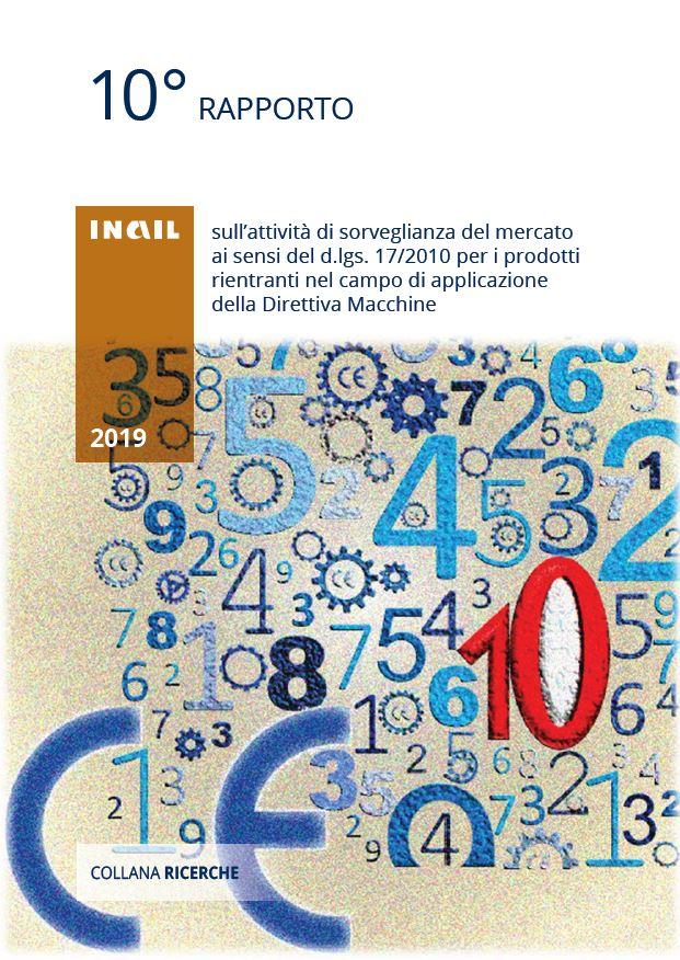 INAIL pubblica il 10° Rapporto sulla sorveglianza sui prodotti rientranti nell'applicazione delle Direttiva Macchine